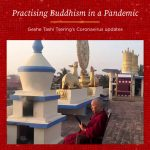 Practising Buddhism in a Pandemic – Geshe Tashi Tsering's Coronavirus Update 29th July